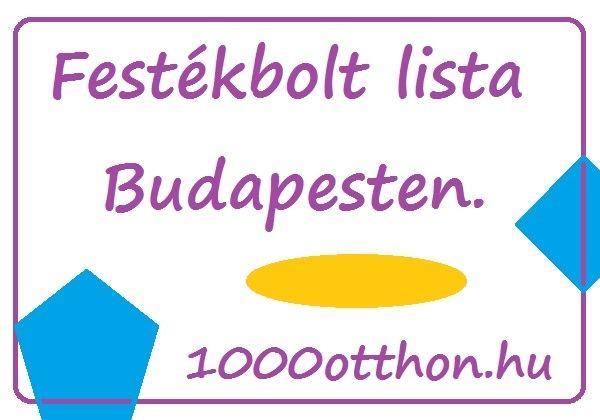 festékbolt lista budapesten